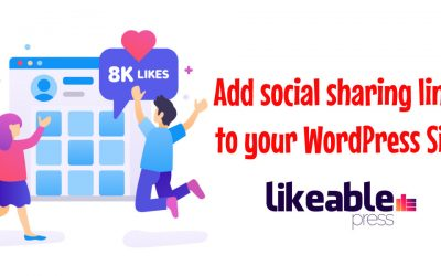 How to add social media sharing buttons to your WordPress Site